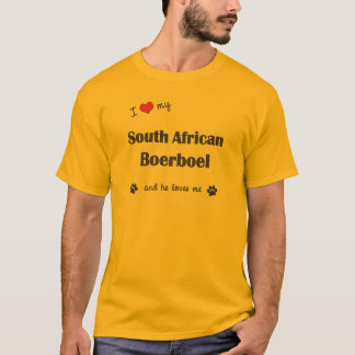 I Love My South African Boerboel (Male Dog) T-Shirt