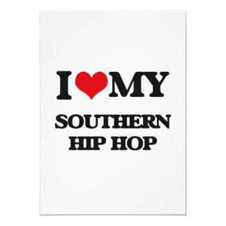 I Love My SOUTHERN HIP HOP Invitation Cards