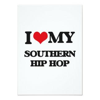 "I Love My SOUTHERN HIP HOP 5"" X 7"" Invitation Card"