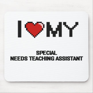 I love my Special Needs Teaching Assistant Mouse Pad