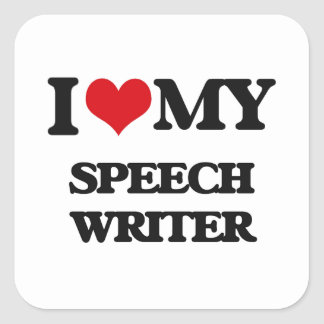 I love my Speech Writer Sticker