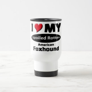 I love my spoiled rotten, American Foxhound Stainless Steel Travel Mug
