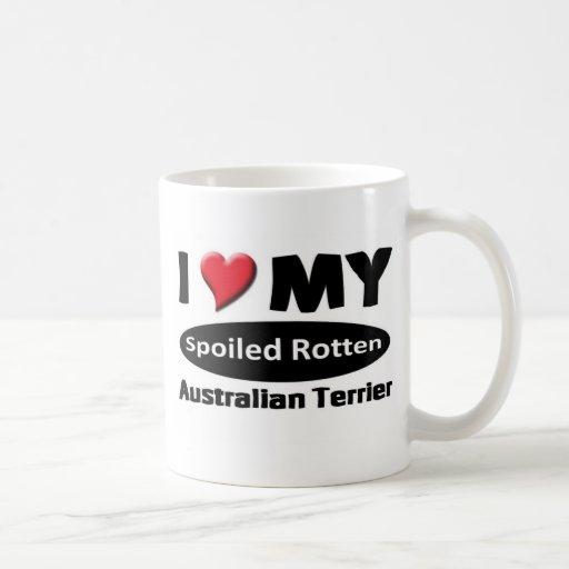 I love my spoiled rotten Australian Terrier Mugs