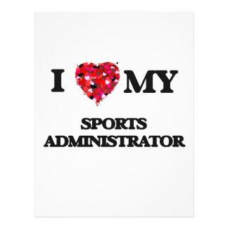 I love my Sports Administrator 21.5 Cm X 28 Cm Flyer