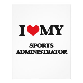 I love my Sports Administrator Custom Flyer