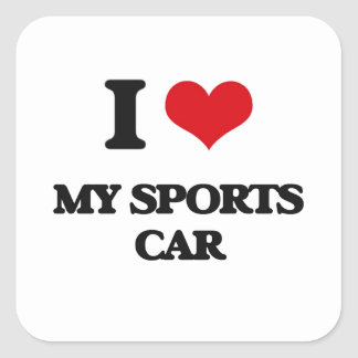 I love My Sports Car Square Sticker