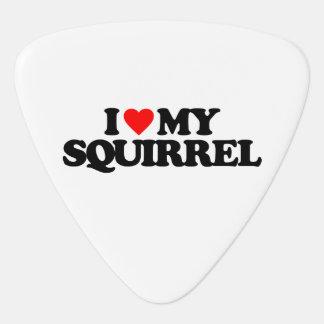 I LOVE MY SQUIRREL GUITAR PICK