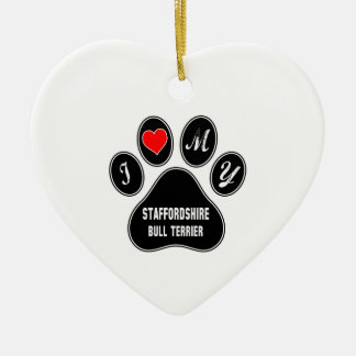 I love my Staffordshire Bull Terrier. Ceramic Heart Decoration