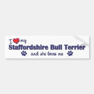 I Love My Staffordshire Bull Terrier (Female Dog) Bumper Sticker