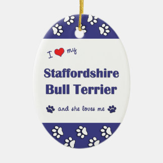I Love My Staffordshire Bull Terrier Female Dog Christmas Ornaments