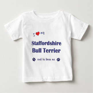 I Love My Staffordshire Bull Terrier (Male Dog) Baby T-Shirt