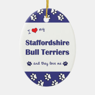 I Love My Staffordshire Bull Terriers (Multi Dogs) Ceramic Oval Decoration