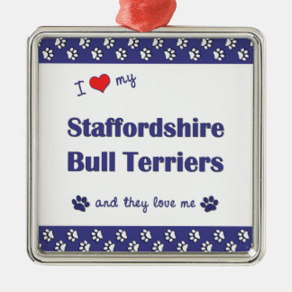 I Love My Staffordshire Bull Terriers (Multi Dogs) Square Metal Christmas Ornament
