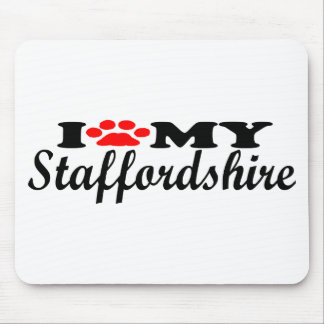I Love My Staffordshire Mouse Pad