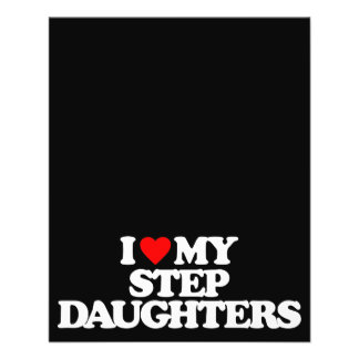 I LOVE MY STEP DAUGHTERS FULL COLOR FLYER