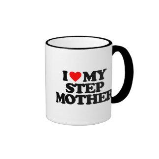I LOVE MY STEP MOTHER COFFEE MUGS