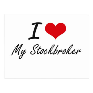 I love My Stockbroker Postcard