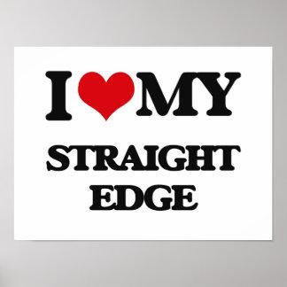 I Love My STRAIGHT EDGE Posters