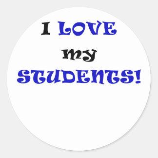 I Love my Students Round Sticker