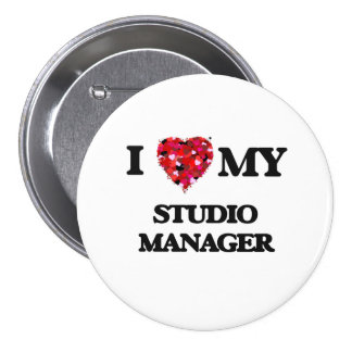 I love my Studio Manager 7.5 Cm Round Badge