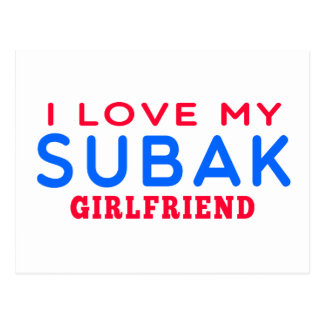 I Love My Subak Girlfriend Post Cards
