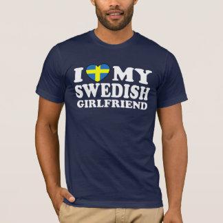 I Love My Swedish Girlfriend T-Shirt