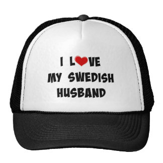 I Love My Swedish Husband Cap