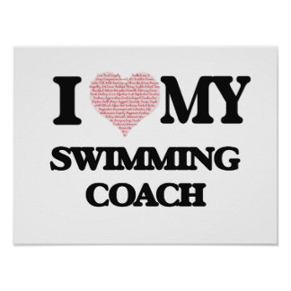 I love my Swimming Coach (Heart Made from Words) Poster
