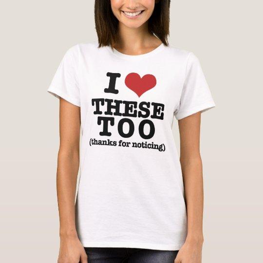 I love my taaaats T-Shirt