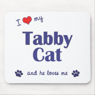 I Love My Tabby Cat (Male Cat) Mouse Mat