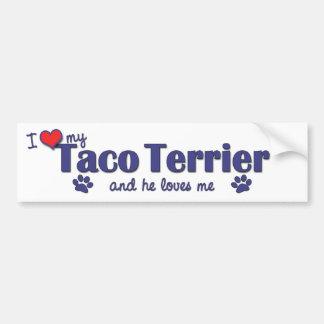 I Love My Taco Terrier (Male Dog) Bumper Sticker