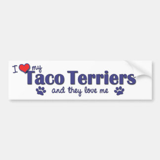 I Love My Taco Terriers Multiple Dogs Bumper Stickers