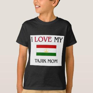 I Love My Tajik Mom T-Shirt
