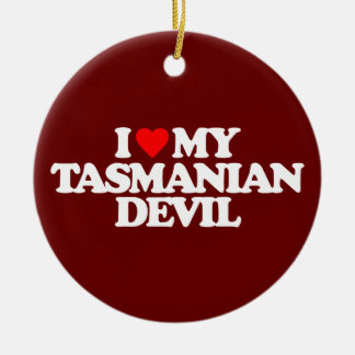 I LOVE MY TASMANIAN DEVIL CHRISTMAS ORNAMENT