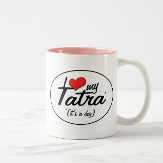 I Love My Tatra (It's a Dog) Two-Tone Mug