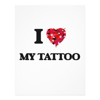 I love My Tattoo 21.5 Cm X 28 Cm Flyer