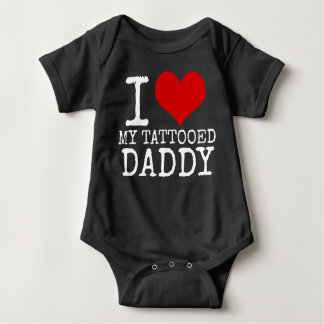 I LOVE MY TATTOOED DADDY HIPSTER BABY BABY BODYSUIT