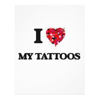 I love My Tattoos 21.5 Cm X 28 Cm Flyer