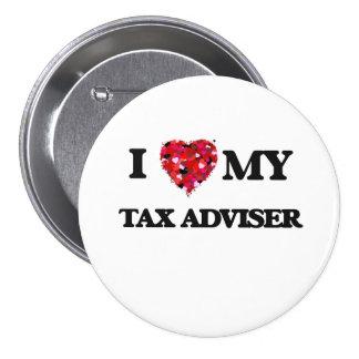 I love my Tax Adviser 3 Inch Round Button