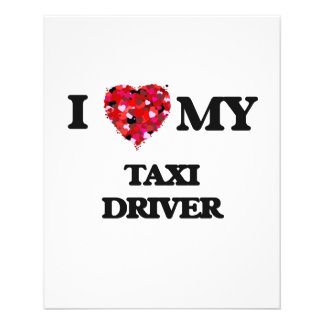 I love my Taxi Driver 11.5 Cm X 14 Cm Flyer