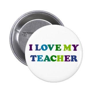 I Love My Teacher 6 Cm Round Badge
