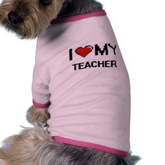 I love my Teacher Ringer Dog Shirt
