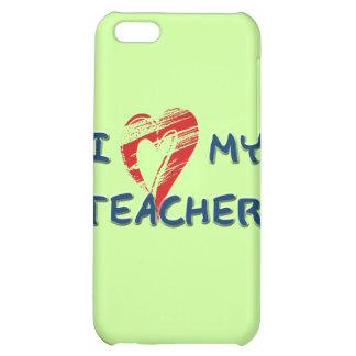 I LOVE MY TEACHER iPhone 5C CASE