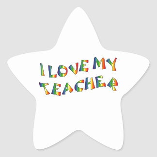 I Love My Teacher (thank you) Rainbow Appreciation Star Sticker