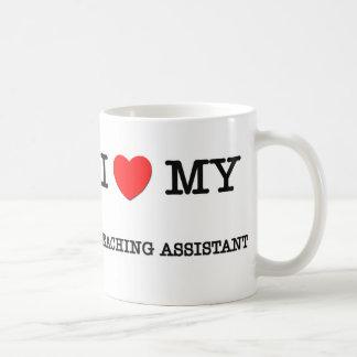 I Love My TEACHING ASSISTANT Coffee Mugs