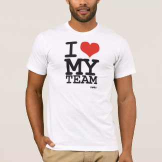 i love my team T-Shirt