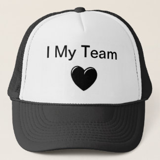 I Love My Team Trucker Hat