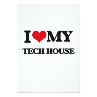 I Love My TECH HOUSE Invites