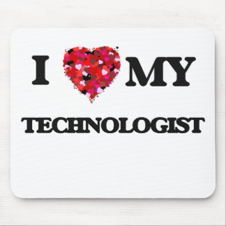 I love my Technologist Mouse Pad