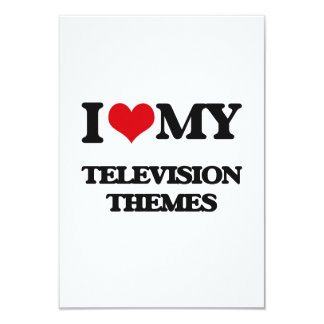 I Love My TELEVISION THEMES Customized Announcement Card